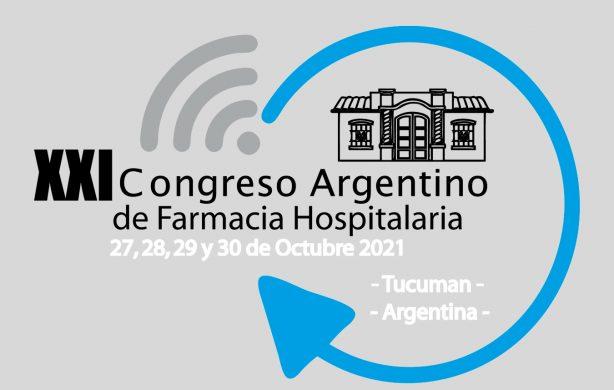 XXI Congreso de Farmacia Hospitalaria – 2021<br>San Miguel de Tucumán